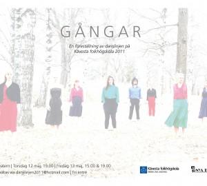 Gångar - Slutproduktion 2011