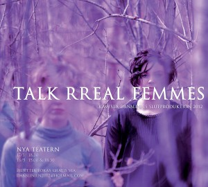 Talk Rreal Femmes - Slutproduktion 2012